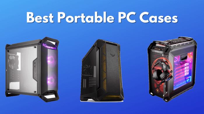 Best-Portable-PC-Cases