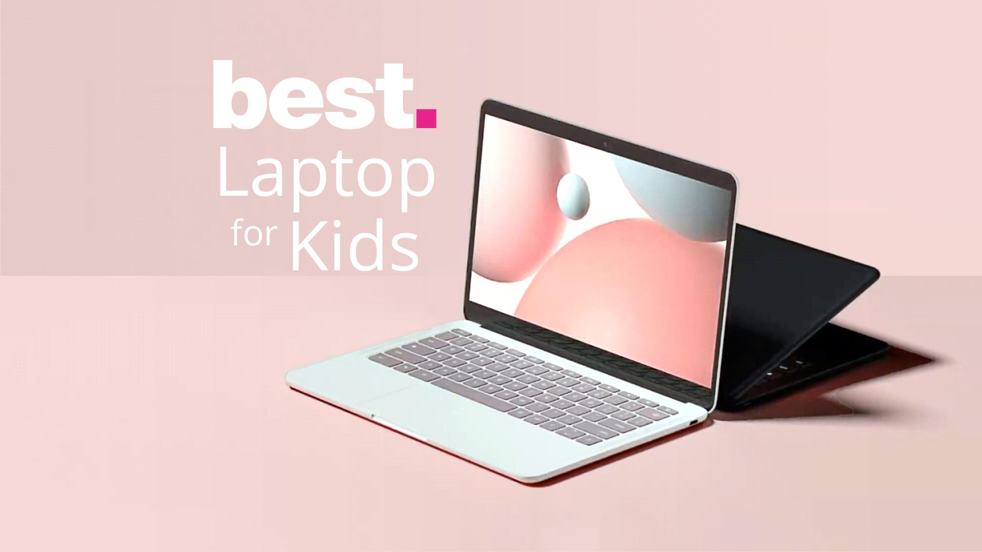 10 Best Laptops for Kids in [2021]